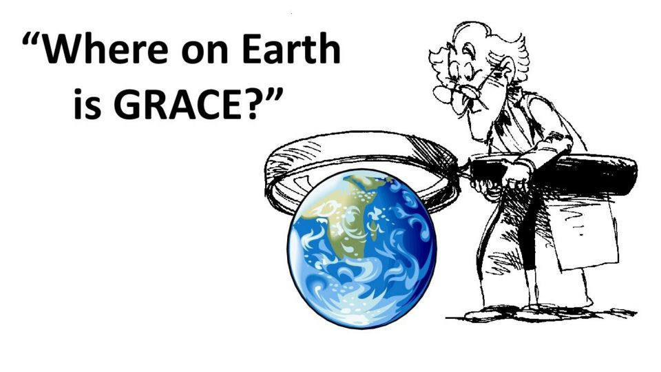 Where on Earth is Grace?