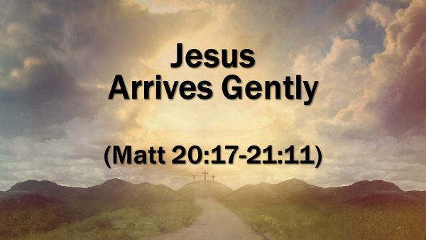 Jesus Arrives Gently Image