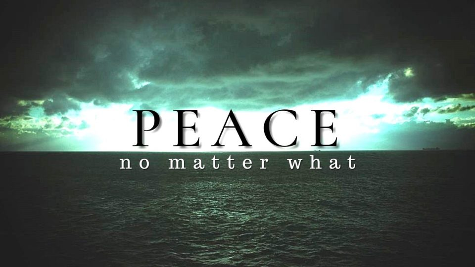 Peace No Matter What